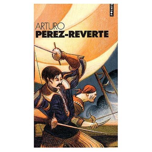 Arturo Perez-Reverte Coffret en 4 volumes : L'or du Roi ; Le soleil de Breda ; Les bûchers de Bocanegra ; Le capitaine Alatriste