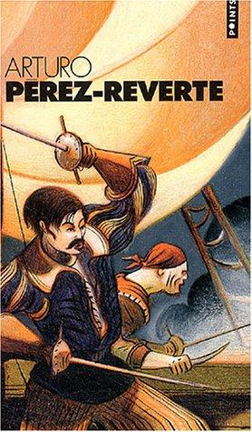 Arturo Perez-Reverte Coffret en 4 volumes : L'or du Roi ; Le soleil de Breda ; Les bûchers de Bocanegra ; Le capitaine Alatriste par Arturo Pérez-Reverte