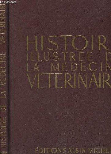 HISTOIRE ILLUSTREE DE LA MEDECINE VETERINAIRE - TOME 1 ET 2 par RAMON GASTON