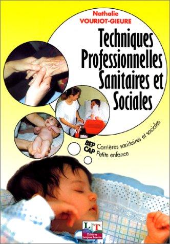 Techniques professionnelles du BEP carrières sanitaires et sociales
