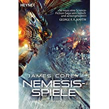 Nemesis-Spiele: The Expanse, Band 5 - Roman (Expanse-Serie) (German Edition)
