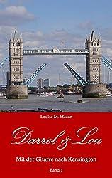Darrel & Lou - Mit der Gitarre nach Kensington: Band 1