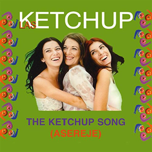 The Ketchup Song (Asereje) (Sp...