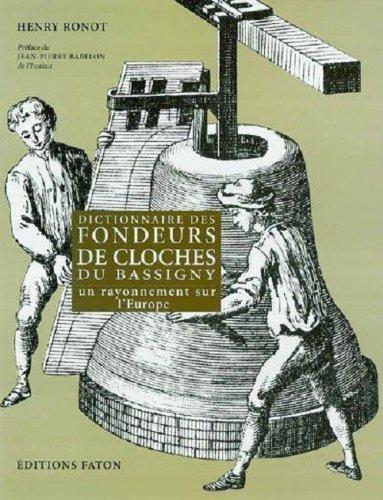 Les Fondeurs de Cloches du Bassigny