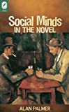 Social Minds in the Novel (Theory and Interpretation of Narrative)