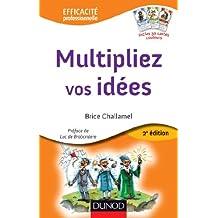 Multipliez vos idées - 2e éd. - avec le jeu des 7 Familles Créatives