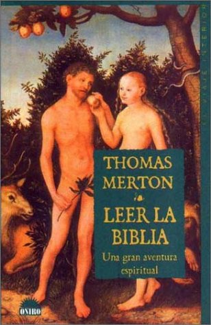 Leer la biblia por Thomas Merton