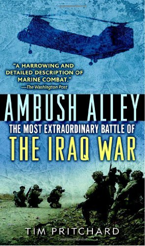Ambush Alley: The Most Extraordinary Battle of the Iraq War by Tim Pritchard (2007-10-30)