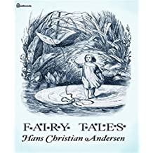 Fairy Tales of Hans Christian Andersen (Annotated) (English Edition)