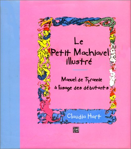 Le petit Machiavel illustré