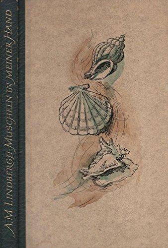Muscheln in meiner Hand [Aus d. Amerikan. von Maria Wolff. Die Gedichte übertrug Peter Stadelmayer]