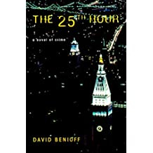 The 25th Hour by David Benioff (2001-01-30)