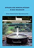 Sprudelnde Mineralwässer in Bad Neuenahr