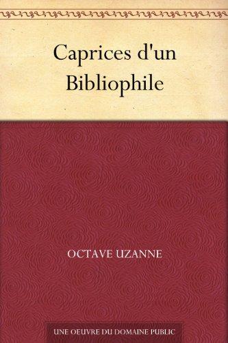 Couverture du livre Caprices d'un Bibliophile