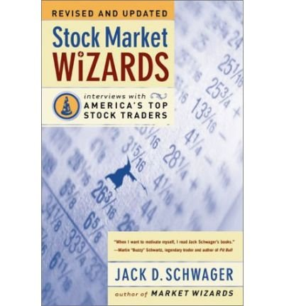 { Stock Market Wizards: Interviews with America's Top Stock Traders (Rev and Updated) Paperback } Schwager, Jack D ( Author ) Apr-15-2003 Paperback