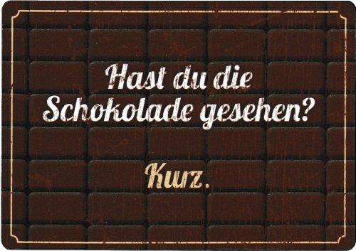 Taurus Kunstkarten Kühlschrankmagnet Sprüche & Humor Hast Du die Schokolade gesehen? Kurz. -