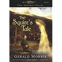 The Squire's Tale (Squire's Tales (Houghton Mifflin Paperback))