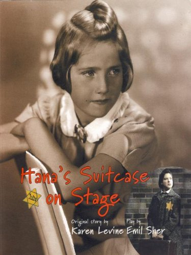 Hana's Suitcase on Stage (Holocaust Remembrance Series for Young Readers) (English Edition)