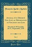 Journal d'un Déporté Non Jugé, ou Déportation en Violation des Lois, Vol. 2: Décrétée le 18 Fructidor An V, 4 Septembre, 1797 (Classic Reprint)