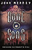 Bone Song (GOLLANCZ S.F.)