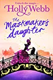 The Maskmaker's Daughter (A Magical Venice story)