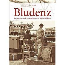 Bludenz, Industrie und Arbeitswelt in rund 160 historischen Fotografien, Erinnerungen an den Arbeitsalltag in früheren Zeiten (Sutton Arbeitswelten)