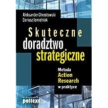 Skuteczne doradztwo strategiczne: Metoda Action Research w praktyce
