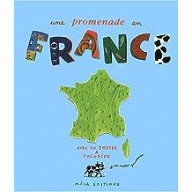 Une promenade en France