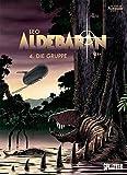Aldebaran. Band 4: Die Gruppe