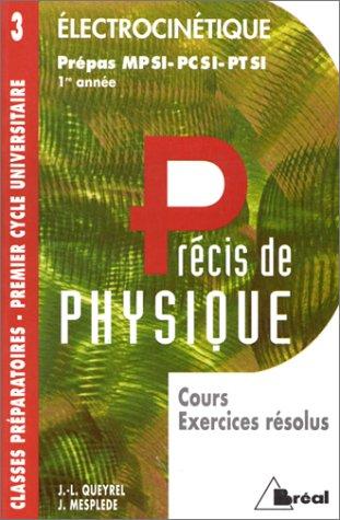 Electrocinétique : MPSI, PCSI, PTSI