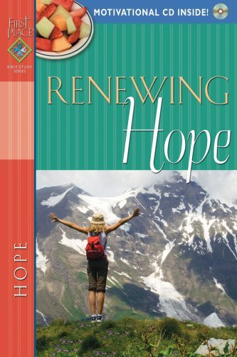 Renewing Hope (First Place Bible Study) by Gospel Light Publications (2007-12-02)