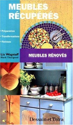 MEUBLES RECUPERES. Meubles rénovés par Liz Wagstaff