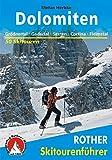 Dolomiten. Grödner Tal - Gadertal - Sexten - Cortina d'Ampezzo - Fleimstal: 50 Skitouren: 50 ausgewählte Skitouren in der Sennes- und Fanesgruppe, den ... der Lagoraigruppe (Rother Skitourenführer) - Stefan Herbke