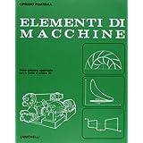 Elementi di macchine. Per gli Ist. Professionali per l'industria e l'artigianato