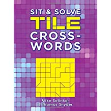 Sit & Solve Tile Crosswords