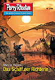 """Perry Rhodan 2756: Das Schiff der Richterin (Heftroman): Perry Rhodan-Zyklus """"Das Atopische Tribunal"""" (Perry Rhodan-Die Gröβte Science- Fiction- Serie)"""