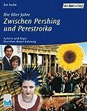 Die 80er Jahre, Zwischen Pershing und Perestroika, 2 Cassetten