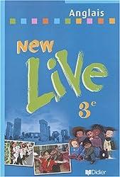 New Live : Anglais, 3e LV1 (Livre de l'élève)