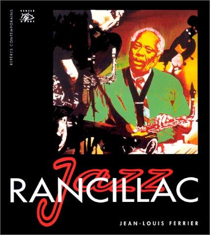 Bernard Rancillac, jazz par Jean-Louis Ferrier