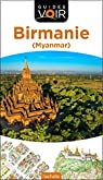 Guide Voir Birmanie par Voir