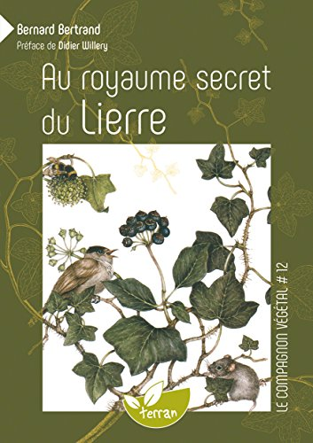 Au royaume secret du Lierre - Vol. 12