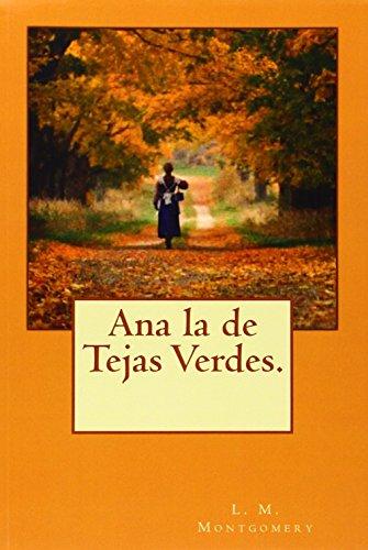 Ana la de Tejas Verdes.