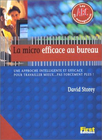 La Micro efficace au bureau par David-Storey