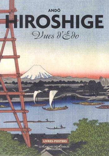 Hiroshige. Vues d'Edo