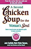 A Second Chicken Soup For The Woman's Soul: Stories to open the heart and rekindle the spirits of women by Jack Canfield (2004-06-03)