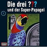 Die drei Fragezeichen - Folge 1: und der Super-Papagei