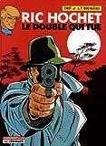 Ric Hochet, tome 40 - Le double qui tue