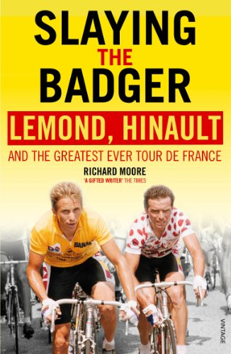 Slaying the Badger: LeMond, Hinault and the Greatest Ever Tour de France (English Edition) por Richard Moore