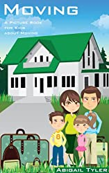 Children's Book About Moving:  A Kids Picture Book About Moving with Photos and Fun Facts (English Edition)