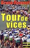 Telecharger Livres Tour de vices (PDF,EPUB,MOBI) gratuits en Francaise